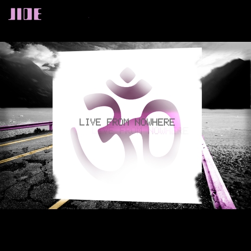 pochette d'album - Jide - Live From Nowhere